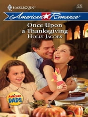 Once Upon a Thanksgiving ebook by Holly Jacobs
