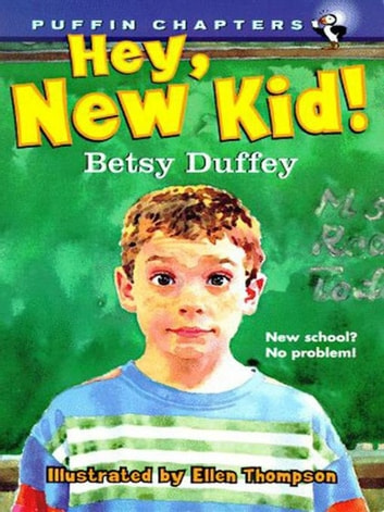 Hey, New Kid! ebook by Betsy Duffey