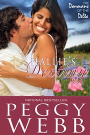 Hallie's Destiny ebook by Peggy Webb