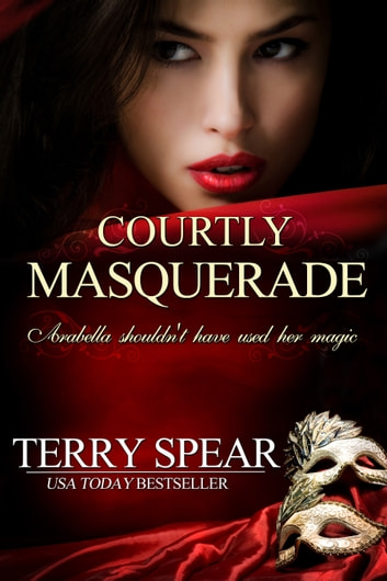 Courtly Masquerade ebook by Terry Spear