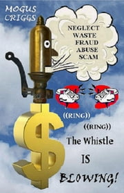 ((RING)) ((RING)) The Whistle is BLOWING! - WorldCom Again? ebook by Mogus Criggs