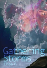 Gathering Storms ebook by Elisa B.