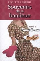 Tante Irma ebook by Rosette Laberge