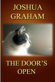 The Door's Open ebook by Joshua Graham