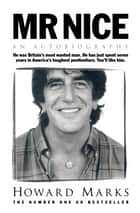 Mr Nice ebook by Howard Marks