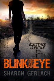 Blink of an Eye ebook by Sharon Gerlach
