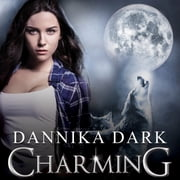 Charming audiobook by Dannika Dark
