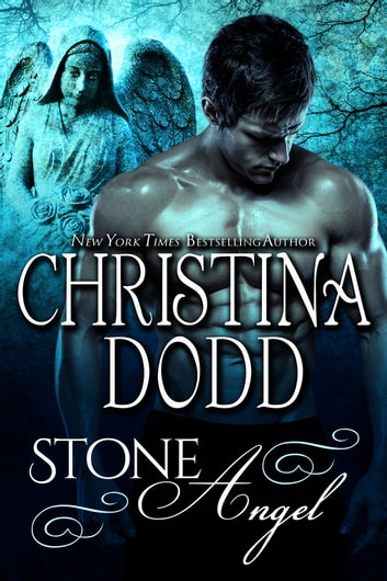Stone Angel: The Chosen Ones ebook by Christina Dodd