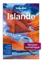 Islande - 4ed ebook by LONELY PLANET