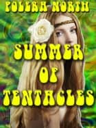 Summer of Tentacles ebook by Polera North