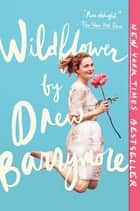 Wildflower ebooks by Drew Barrymore