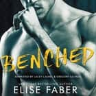 Benched audiobook by Elise Faber