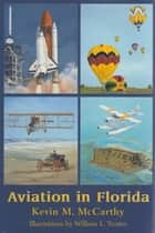 Aviation in Florida ebook by Kevin M McCarthy, William Trotter
