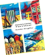 Seaview Terrace ebook by Kate Rigby