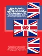 British Mystery Multipack Volume 3 ebook by Agatha Christie,Joseph Conrad,Wilkie Collins