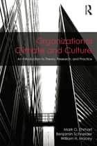 Organizational Climate and Culture ebook by Mark G. Ehrhart,Benjamin Schneider,William H. Macey