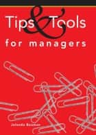 Tips and tools for managers ebook by Jolanda Bouman