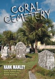 Coral Cemetery ebook by Hank Manley