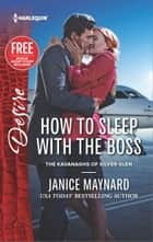 How to Sleep with the Boss - A Billionaire Boss Workplace Romance ebook by Janice Maynard, Brenda Jackson