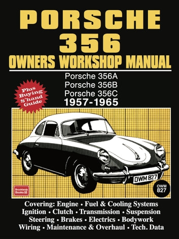 Porsche 356 owners workshop manual 1957 1965 ebook by trade trade porsche 356 owners workshop manual 1957 1965 ebook by trade trade fandeluxe Image collections