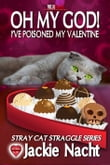 Oh My God! I've Poisoned My Valentine