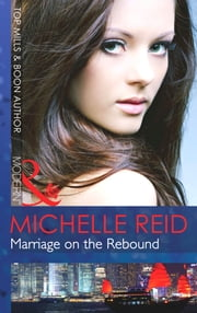 Marriage on the Rebound (Mills & Boon Modern) ebook by Michelle Reid