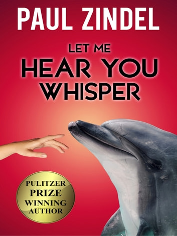 Let Me Hear You Whisper ebook by Paul Zindel