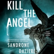 Kill the Angel - A Novel audiobook by Sandrone Dazieri