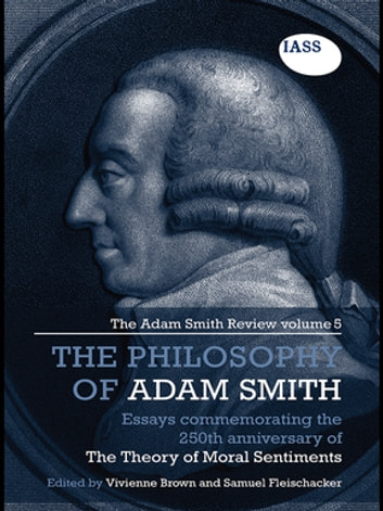 work of a philosopher adam smith The great philosophers 5: adam smith smith pointed out to the swiss philosopher that luxury goods and stupid his work is full of ideas about how.