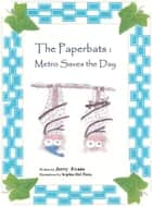 The Paperbats: Metro Saves the Day ebook by Jerry Evans