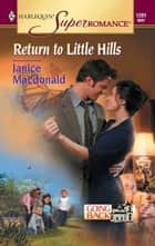 Return to Little Hills ebook by Janice Macdonald