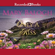 Only a Kiss audiobook by Mary Balogh