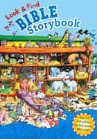 Look & Find Bible Storybook ebook by B&H Kids Editorial Staff, Gill Guile