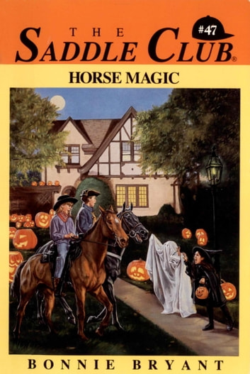 Horse Magic ebook by Bonnie Bryant