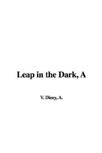 A Leap In The Dark ebook by A.V. Dicey