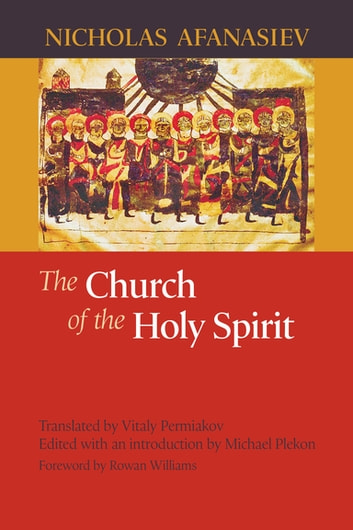 Church of the Holy Spirit, The ebook by Nicholas Afanasiev