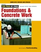 Foundations & Concrete Work ebook by