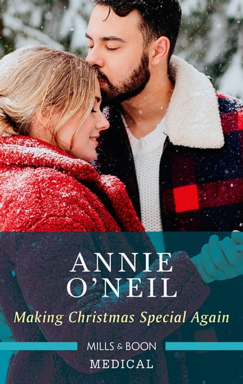 Making Christmas Special Again ebook by Annie O'Neil