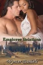 Employee Relations 電子書 by Wynter Daniels