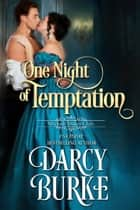One Night of Temptation ekitaplar by Darcy Burke