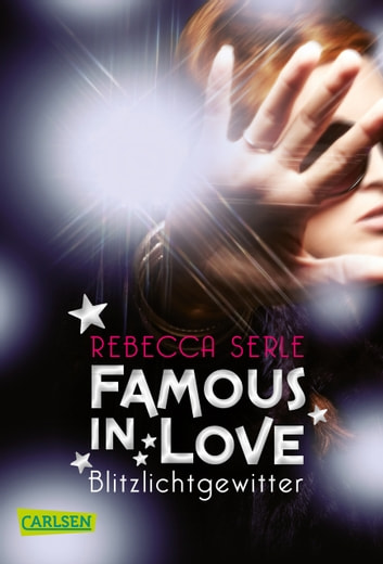Famous in Love 2: Blitzlichtgewitter ebook by Rebecca Serle