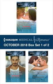 Harlequin Medical Romance October 2018 - Box Set 1 of 2 - Reunited with Her Brooding Surgeon\Tempted by Mr. Off-Limits\Second Chance with Her Army Doc ebook by Emily Forbes, Amy Andrews, Dianne Drake