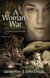 A Woman's War ebook by Jacqueline Dinan,John Dinan