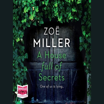 A House Full of Secrets audiobook by Zoe Miller