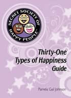 The Secret Society of Happy People ebook by Pamela Gail Johnson