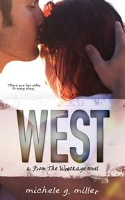 West: A From The Wreckage Novel ebook by Michele G Miller