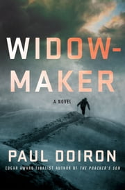 Widowmaker - A Novel ebook by Paul Doiron