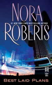 Best Laid Plans - (InterMix) ebook by Nora Roberts