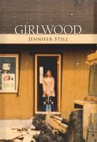 Girlwood ebook by