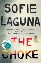 The Choke eBook by Sofie Laguna